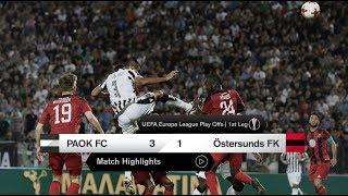 Τα στιγμιότυπα του ΠΑΟΚ-Östersunds FK - PAOK TV