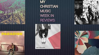 Download Matthew West, Chris McClarney, Sean Curran, Dillion Chase, and RNW Music Reviews for Week of 9/27/19 Mp3 and Videos