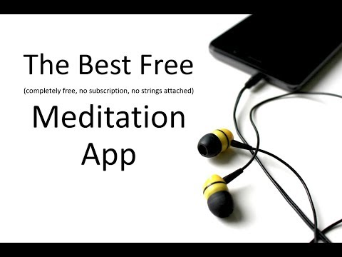 Best Free Meditation App - No Subscriptions