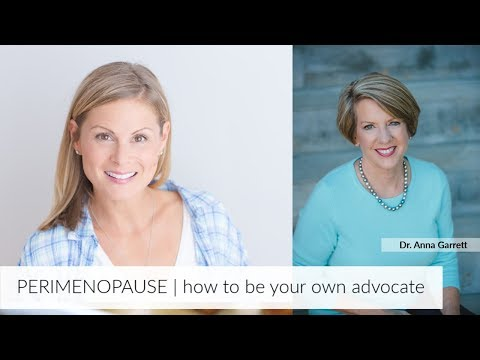 PERIMENOPAUSE | how to be your own advocate