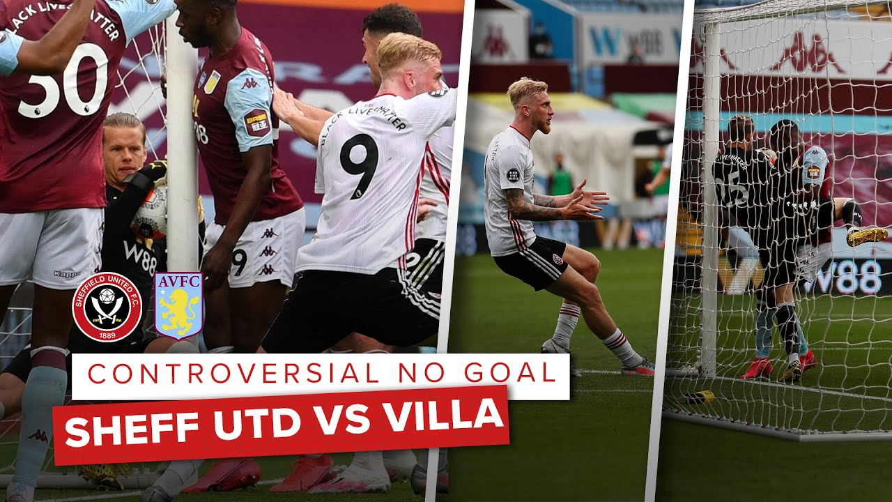Controversial Hawkeye Var No Goal All Angles Sheffield United Vs Aston Villa Premier League Youtube