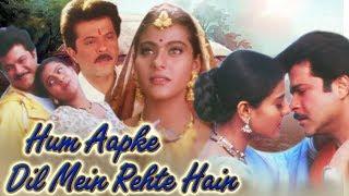Hum Aapke Dil Mein Rehte Hain Full Movie | Anil Kapoor Hindi Movie | Kajol |Superhit Bollywood Movie