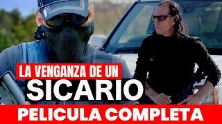 LA VENGANZA DE UN SICARIO 🎬  Película Completa en Español