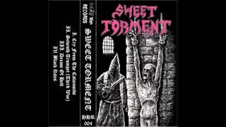 Sweet Torment - Cry From The Catacombs
