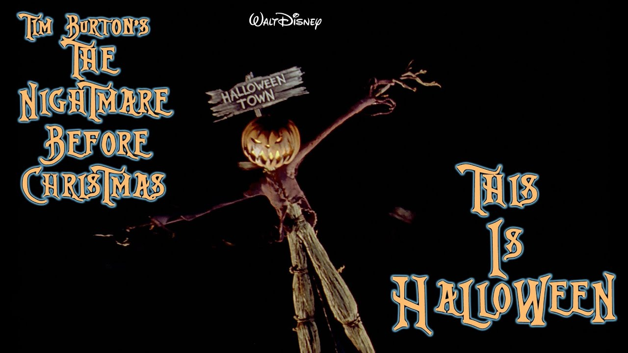 This is Halloween - Nightmare Before Christmas (The Citizens of ...