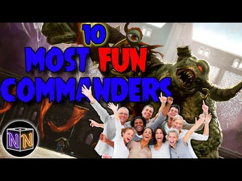The 10 Most Fun Commanders - YouTube