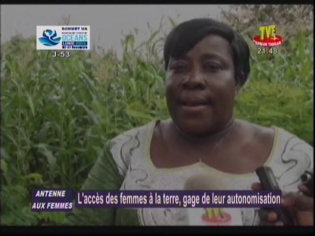 Emission/ antenne aux femmes de la TVT sur l'accès des femmes à la terre partie  2