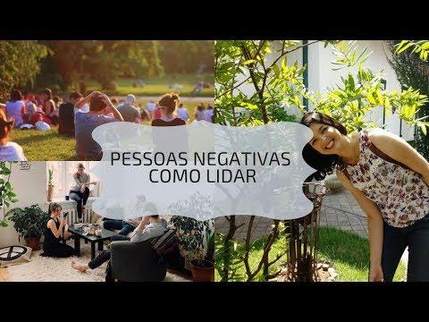 Vídeo: Pessoas negativas - Como lidar