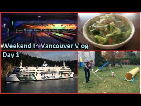 Weekend in Vancouver Vlog Day 1 - Nov 9