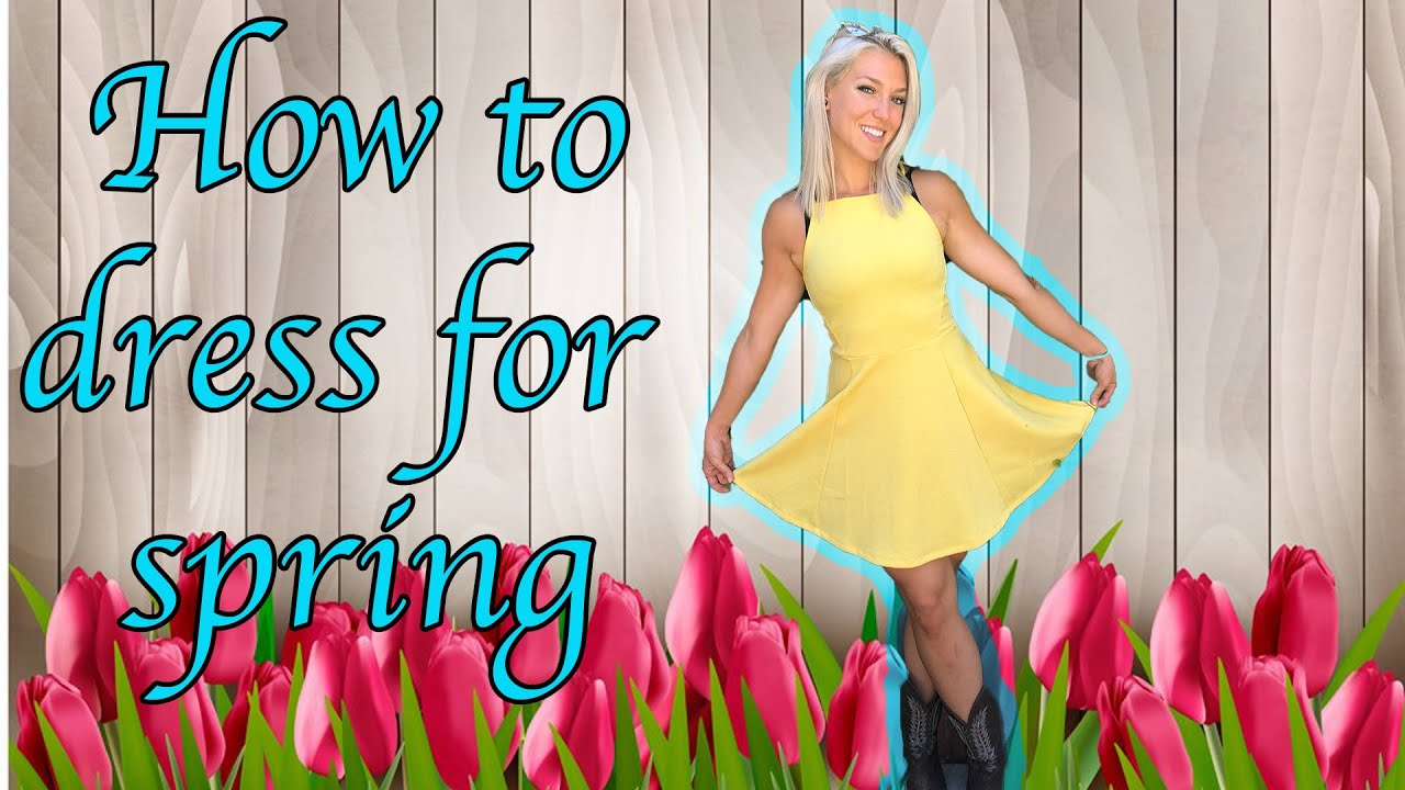 How to dress for spring 101!! let me dress you!