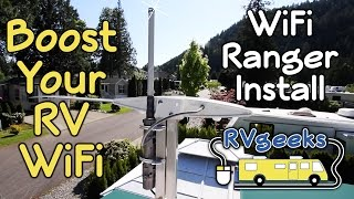 Boost Your RV WiFi - WiFiRanger Installation