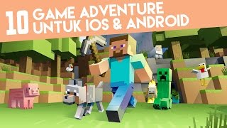 Game Android Adventure | 10 Game Terbaik