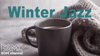 Winter Jazz Music - Relaxing Cafe Music - Christmas Jazz Mix