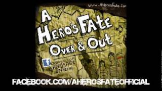 Over & Out - A Hero's Fate (LYRICS)