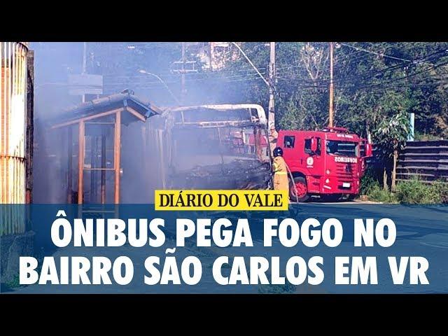 Ônibus pega fogo no bairro São Carlos em Volta Redonda
