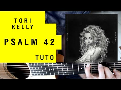 "[TUTO] ""Psalm 42"" By Tori Kelly (guitar Tutorial)"