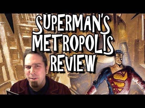 Superman's Metropolis Review