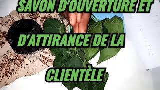 SAVON D'OUVERTURE ET ATTIRANCE. MAITRE IFELAYE +22998876222