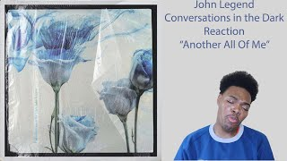 Download John Legend: Conversations in the Dark (Reaction) [TaeOUTrageous] Mp3 and Videos