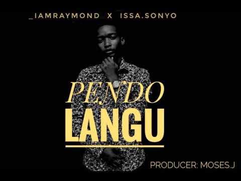 raymond & issa -Pendo Langu