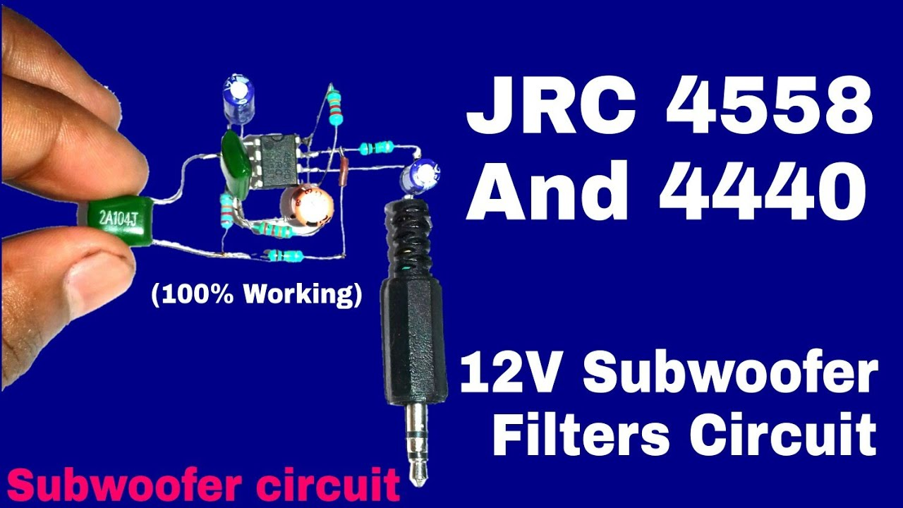 4558 Bass Circuit And 4440 Subwoofer Amplifier Only 12volt Youtube How To Build Speaker Mic Diagram