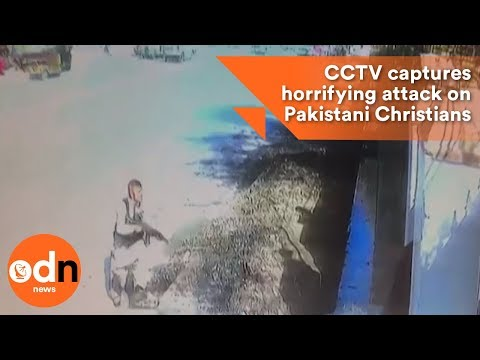CCTV captures horrifying attack on Pakistani Christians