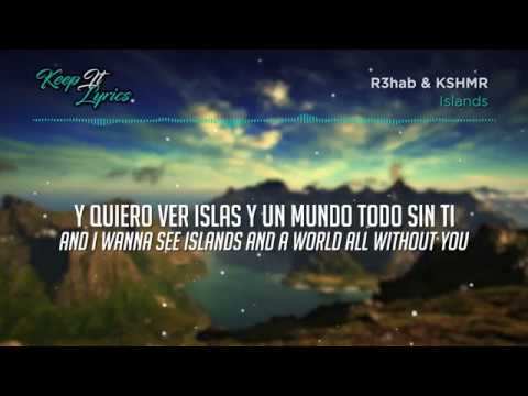 R3hab & KSHMR – Islands (Lyrics en Español) - YouTube