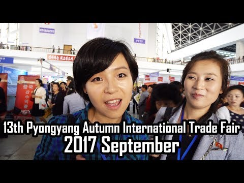 13th Pyongyang Autumn International Trade Fair (2017 September)