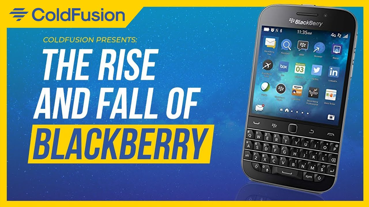 The Rise and Fall of Blackberry