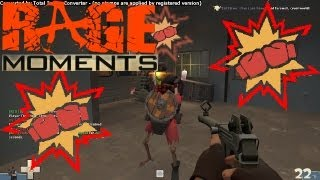 Team Fortress 2 (Rage Moments)