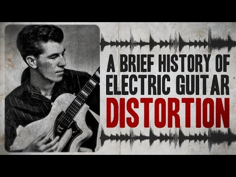 a-brief-history-of-electric-guitar-distortion