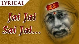 Jai Jai Sai Jai Jai Sai (जय जय साई जय जय साई) Sai Dhuni New Sai Baba Bhajan Shirdi Ke Sai