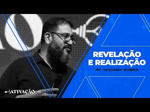 REVELAÇÃO E REALIZAÇÃO I Pr. Luciano Subirá