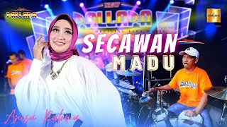 Anisa Rahma ft New Pallapa - Secawan Madu (Official Live Music)