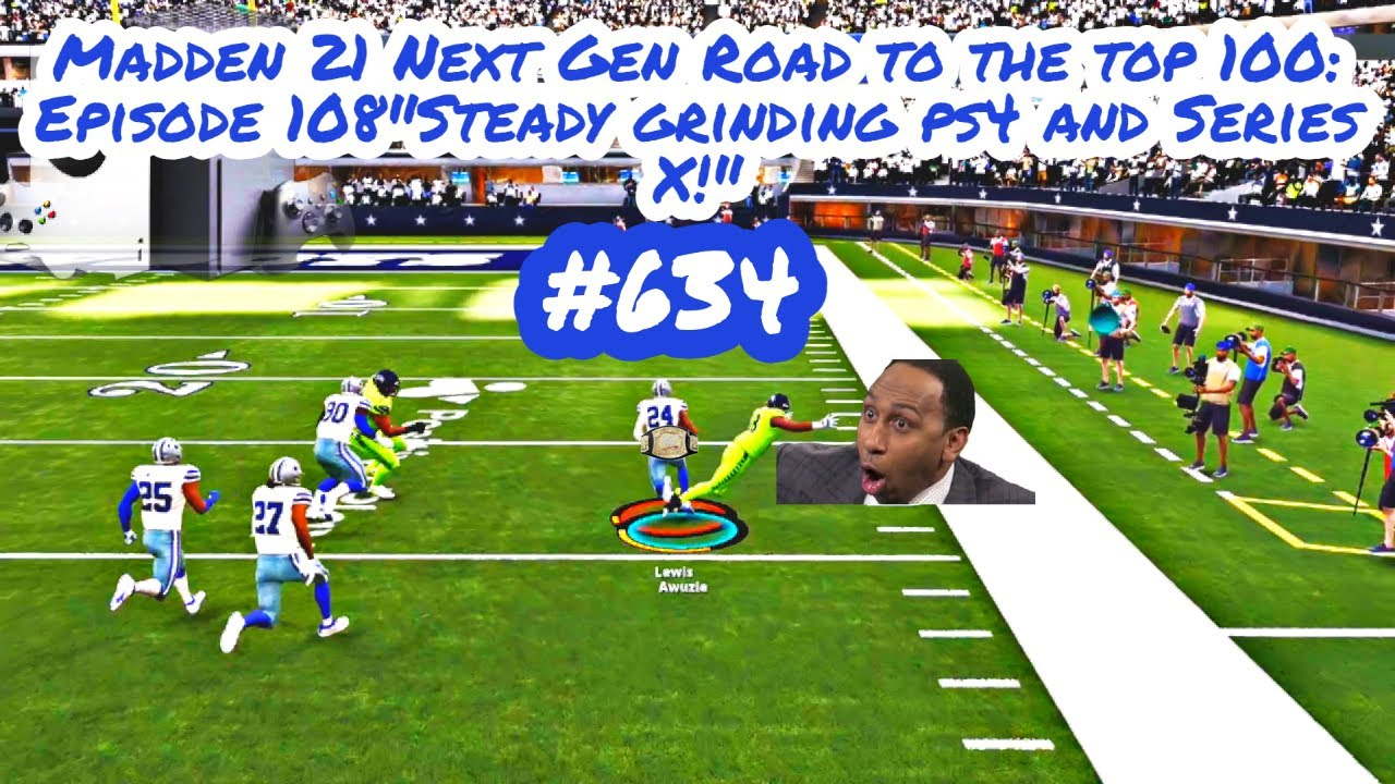 """Madden 21 Road to the top 100 Episode : 108 """"Steady grinding ps4 and Series X!"""""""