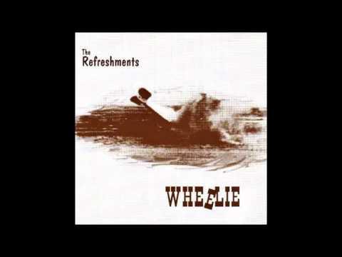 The Refreshments - Wheelie [Full Album, 1994]