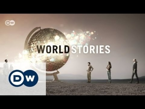 World Stories: The week in reports | DW English