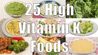 25 High Vitamin K Foods (700 Calorie Meals) DiTuro Productions