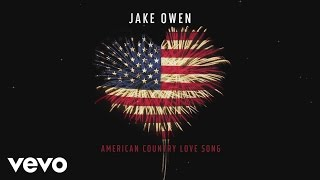 Jake Owen - American Country Love Song (Audio)