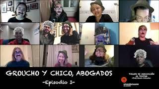 'Groucho y Chico, abogados' - Episodio I [Iniciación al Teatro 19/20]