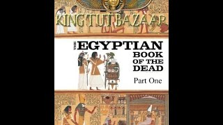The Egyptian Book Of The Dead (part one) Thumbnail