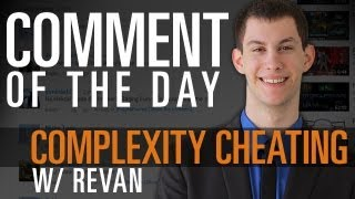 MLG Comment of the Day: Complexity Cheating