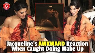 Jacqueline Fernandez's AWKWARD Reaction While Caught Doing Her Make Up