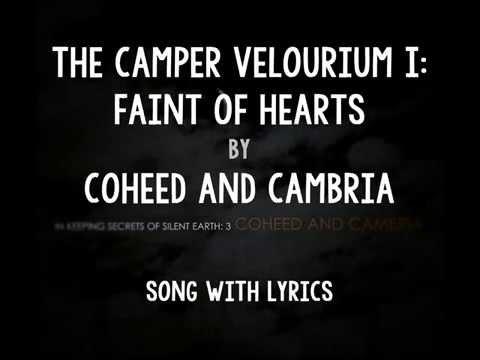 [HD] [Lyrics] Coheed And Cambria - The Camper Velourium I: Faint Of Hearts