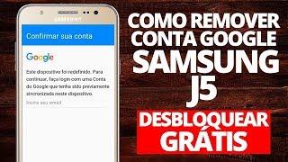 Remoção Conta Google J3 J5 J7 atualizado 2018 NOVO METODO