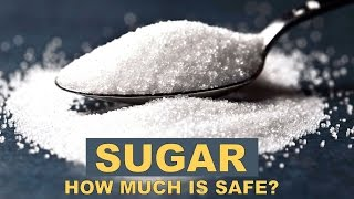 How much SUGAR is Safe to eat? Get deep information by Fitness expe...