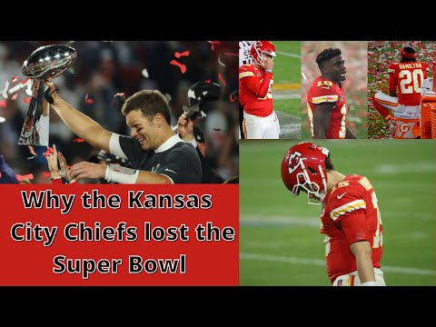 Why did the Kansas City Chiefs lose the Super Bowl?