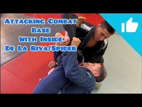 Attacking Combat Base With Inside De La Riva/Spider Brazilian Jiu Jitsu