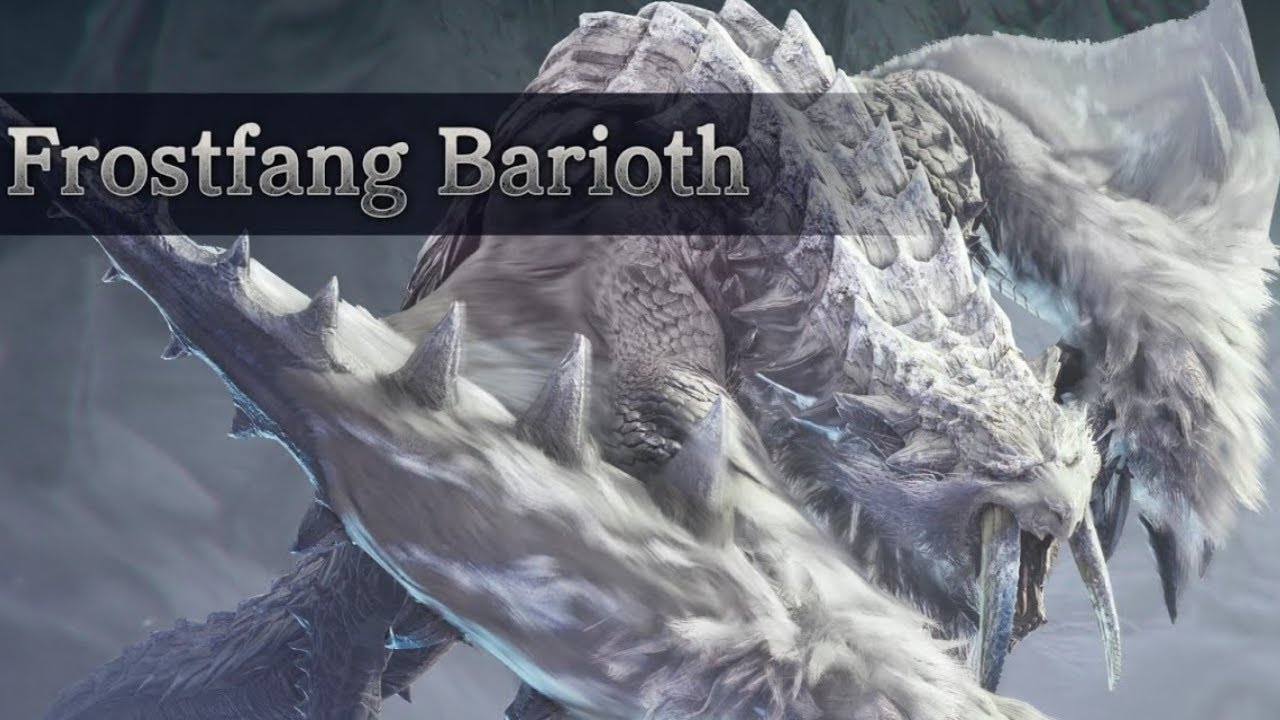 monster hunter world iceborne frostfang barioth weapons