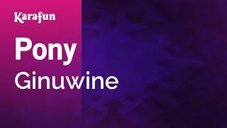 Karaoke Pony - Ginuwine *